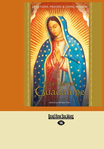 9781458769954: Our Lady of Guadalupe: Devotions, Prayers & Living Wisdom