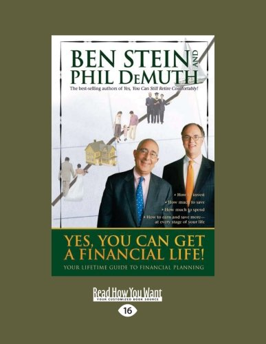 Yes, You Can Get a Financial Life: Your Lifetime Guide to Financial Planning (1458770311) by Stein, Ben