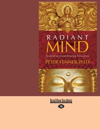 9781458770905: Radiant Mind: Awakening Unconditioned Awareness