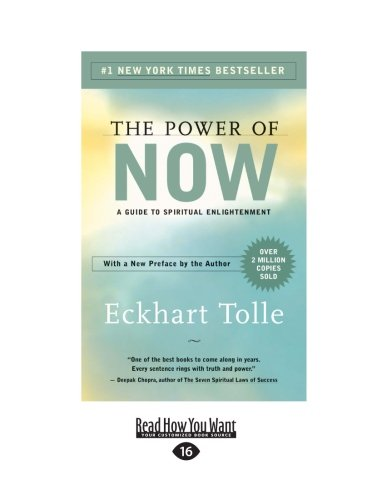 9781458770943: The Power of Now: A Guide to Spiritual Enlightenment