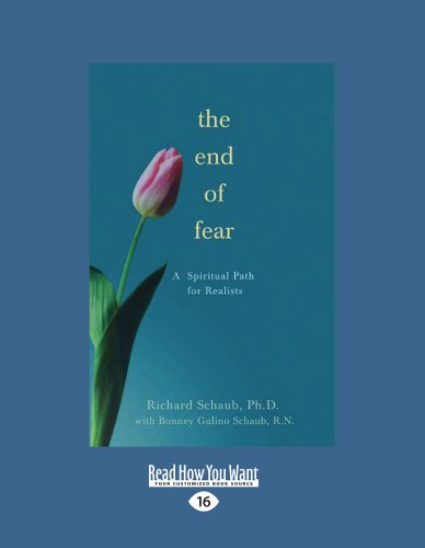 9781458772237: The End of Fear: A Spiritual Path for Realists