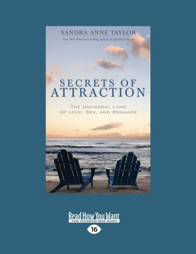 9781458774064: Secrets Of Attraction: The Universal Laws of Love, Sex, and Romance