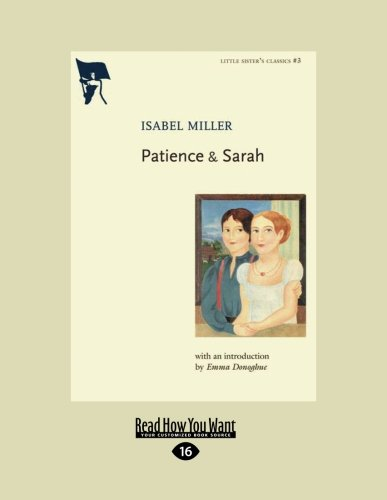 Patience and Sarah (1458774082) by Isabel Miller