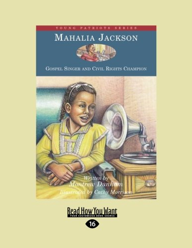 9781458775306: Mahalia Jackson: Gospel Singer and Civil Rights Champion