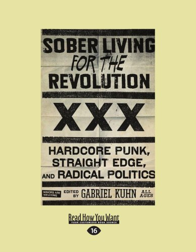 9781458775351: Sober Living for the Revolution: Hardcore Punk, Straight Edge, and Radical Politics
