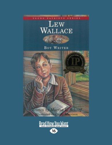9781458775481: Lew Wallace: Boy Writer