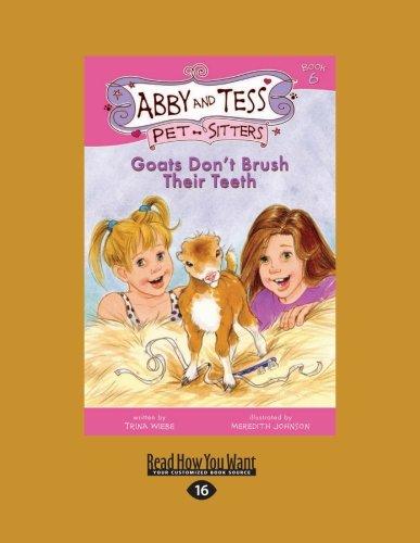 9781458776648: Goats Dont Brush Their Teeth: Book 6