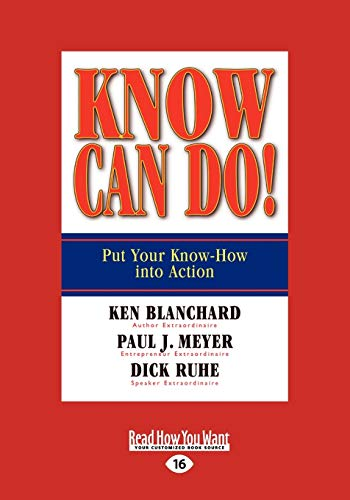 9781458777386: Know Can Do!: Put Your Know-How into Action
