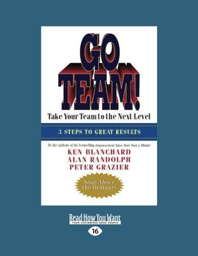 9781458777409: Go Team!: Take Your Team to the Next Level