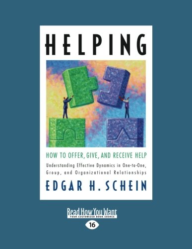 9781458777461: Helping: How to Offer, Give, and Receive Help