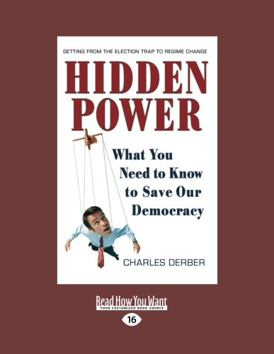 9781458777638: Hidden Power: What You Need to Know to Save Our Democracy