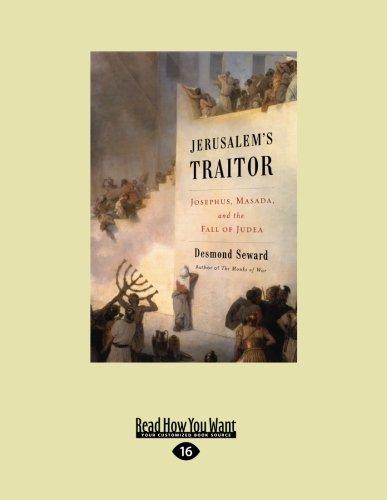 9781458777850: Jerusalem's Traitor: Josephus, Masada, and the Fall of Judea (Easyread Large Edition)
