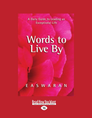 9781458778178: Words to Live by: A Daily Guide to Leading an Exceptional Life (Easyread Large Edition)
