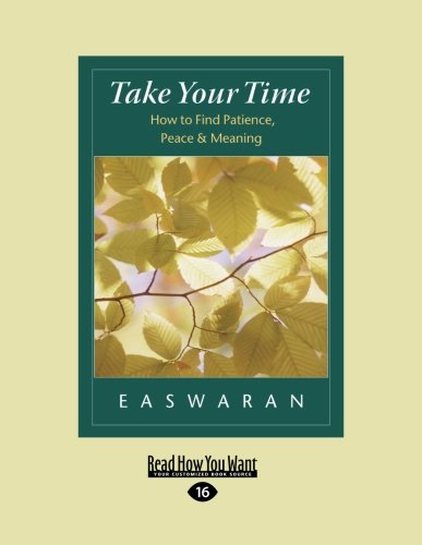 9781458778482: Take Your Time: How to Find Patience, Peace & Meaning