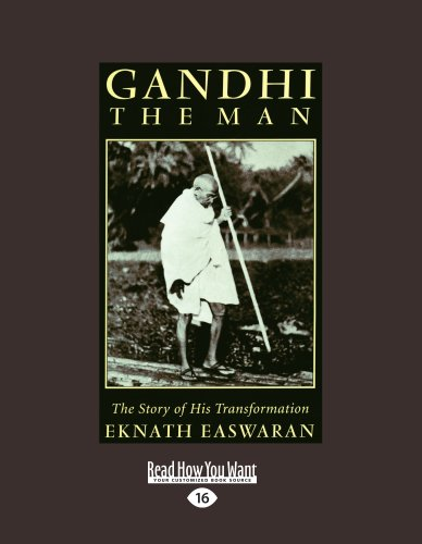9781458778901: Gandhi The Man: The Story of His Transformation