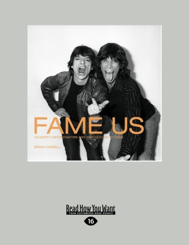 9781458778949: Fame Us: Celebrity Impersonators and the Cult(ure) of Fame