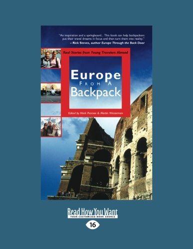 9781458778963: Europe From a Backpack: Real Stories From Young Travelers Abroad