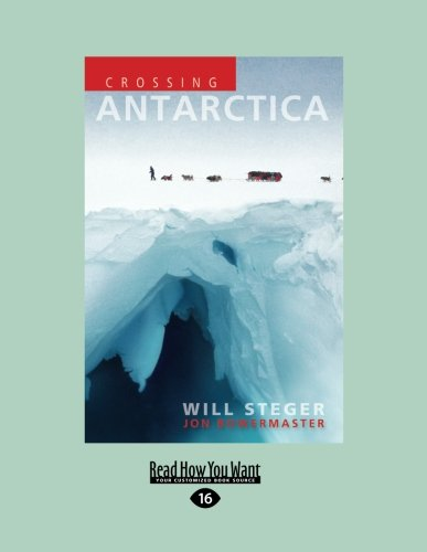 9781458779083: Crossing Antarctica