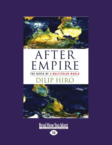 9781458779236: After Empire: The Birth of a Multipolar World