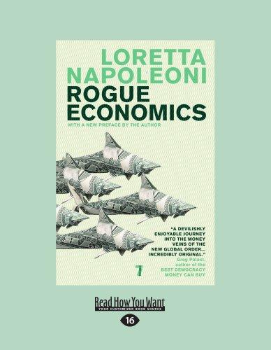 9781458779311: Rogue Economics: Capitalism's New Reality