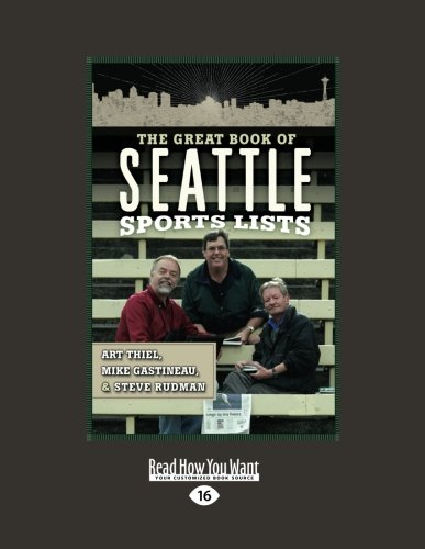 9781458779748: The Great Book of Seattle Sports Lists