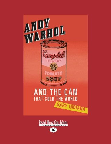 9781458779908: Andy Warhol: And the Can That Sold the World