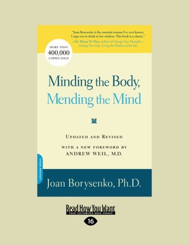 9781458779984: Minding the Body, Mending the Mind