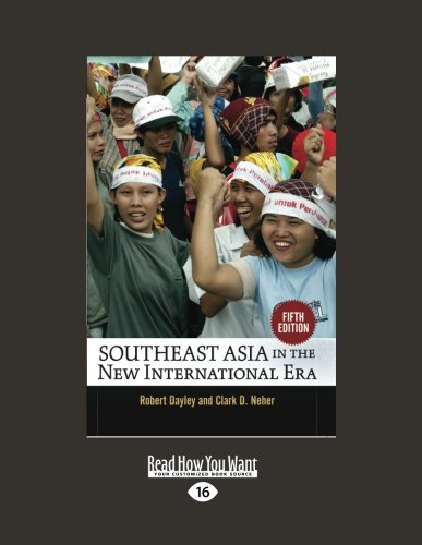9781458780003: Southeast Asia In the New International Era