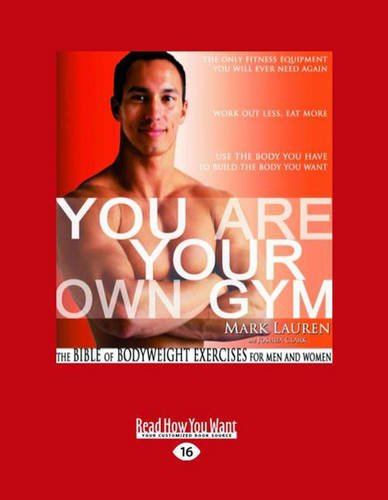 9781458780256: You are Your Own Gym: The Bible of Bodyweight Exercises for Men and Women