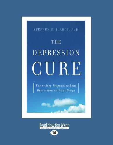 9781458780706: The Depression Cure: The Depression Cure: The 6-Step Program to Beat Depression Without Drugs (Large Print 16pt)