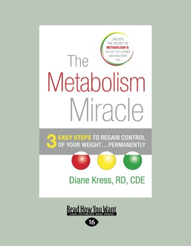 9781458780713: The Metabolism Miracle: 3 Easy Steps to Regain Control of Your Weight ... Permanently (Large Print 16pt)