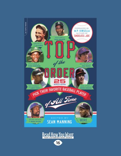 9781458780737: Top Of The Order: 25 Writers Pick Their Favorite Baseball Player of All Time