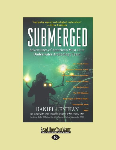 9781458780850: Submerged: Adventures of America's Most Elite Underwater Archeology Team