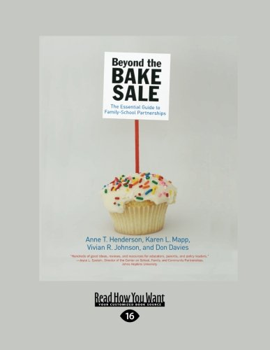 9781458781130: Beyond the Bake Sale: The Essential Guide to Family-School Partnerships