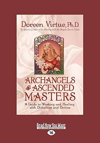 9781458782014: Archangels and Ascended Masters: A Guide to Working & Healing with Divinities and Deities