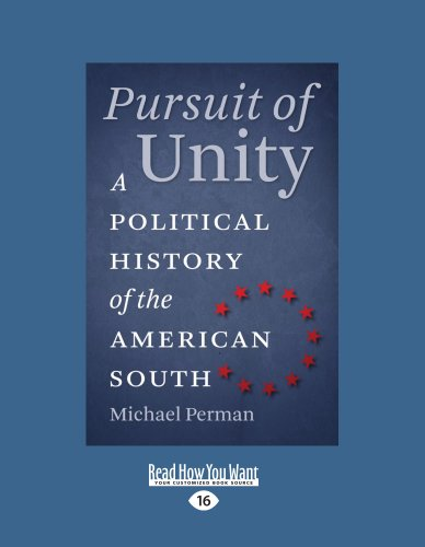 9781458782274: Pursuit Of Unity: A Political History of the American South