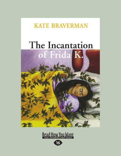 9781458783219: The Incantation of Frida K.