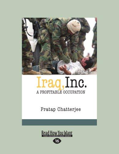 9781458783332: Iraq, Inc.: A Profitable Occupation