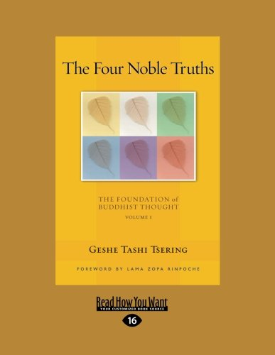 9781458783950: The Four Noble Truths: The Foundation of Buddhist Thought (Large Print 16pt)