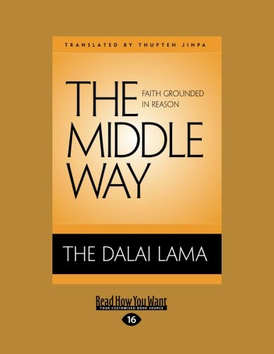 9781458784070: The Middle Way: Faith Grounded in Reason
