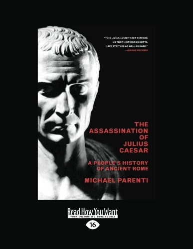 9781458784353: The Assassination of Julius Caesar: A People's History of Ancient Rome