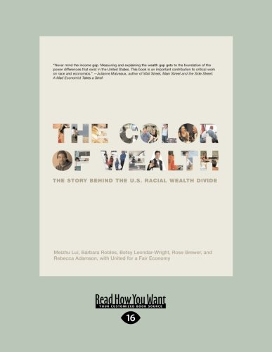 9781458784360: Color of Wealth: The Story Behind the U.S. Racial Wealth Divide