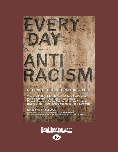 9781458784377: Everyday Antiracism: Getting Real About Race in School