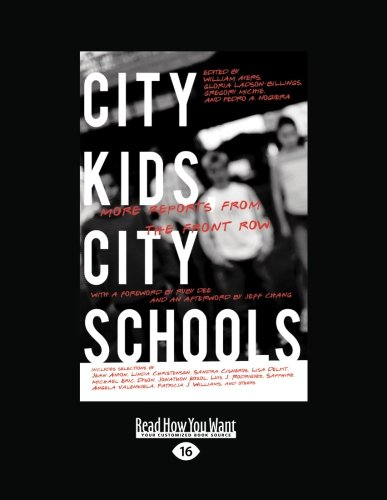 9781458784391: City Kids City Schools: More Reports from the Front Row