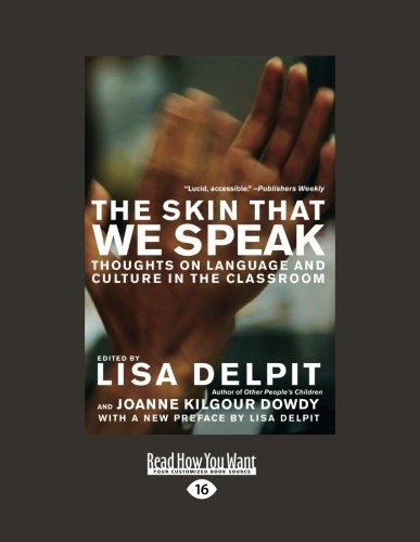 9781458784407: Skin That We Speak: Thoughts on Language and Culture in the Classroom