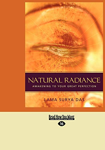 9781458785329: Natural Radiance: Awakening to Your Great Perfection