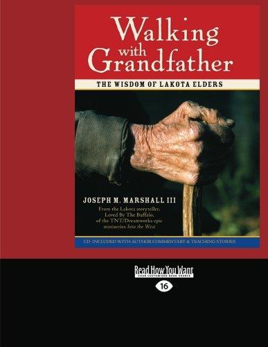 9781458785367: Walking With Grandfather: The Wisdom Of Lakota Elders