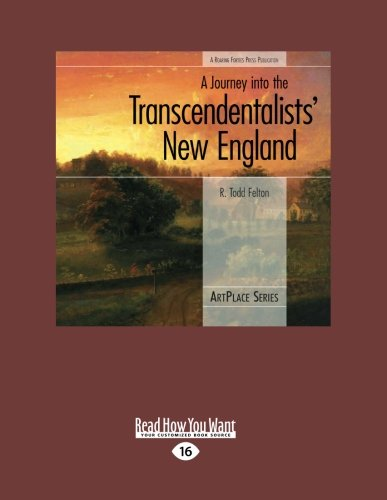 9781458785497: A Journey into the Transcendentalists' New England