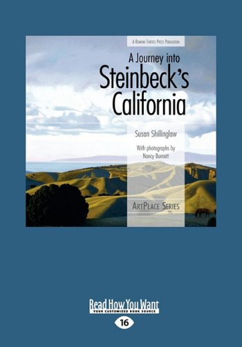 A Journey into Steinbeck's California (Large Print 16pt) (1458785513) by Susan Shillinglaw