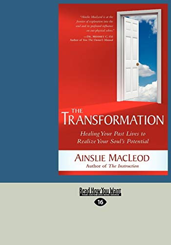 9781458785602: The Transformation: Healing Your Past Lives to Realize Your Soul's Potential (Large Print 16pt)